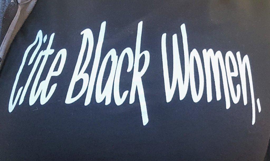 Slogan from a T-shirt: Cite Black Women